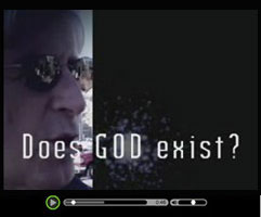 Existence of God Video